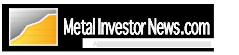 Metal Investor News
